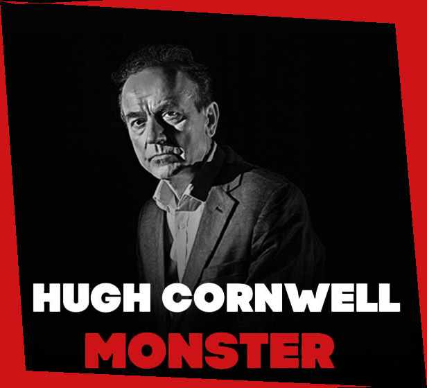 Gettórobbantó | Hugh Cornwell – Monster (2018)
